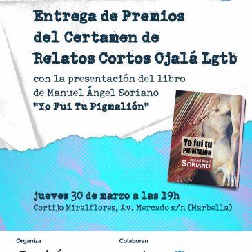 """Entrega de premios del I Certamen de Relatos Cortos Ojalá LGTBI y presentación del libro """"Yo fui tu pigmalión"""""""