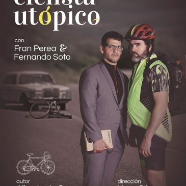 """Fran Perea y Fernando Soto ponen en escena este viernes en el teatro municipal la obra """"El ciclista utópico"""""""