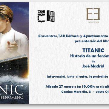 """Ojén acoge este sábado la presentación del libro """"Titanic, historia de un fenómeno"""", con la presencia de su autor, José Madrid"""