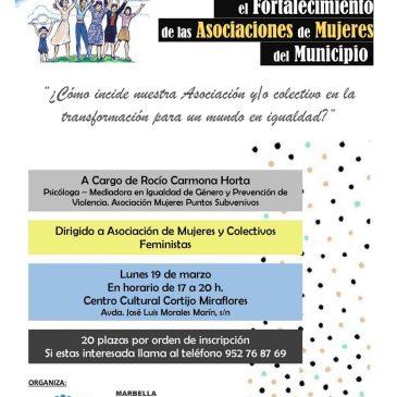 Continúa abierto el plazo de inscripción del 'Taller de toma de conciencia para el fortalecimiento de las asociaciones de mujeres del municipio', que se ofrecerá el 19 de marzo