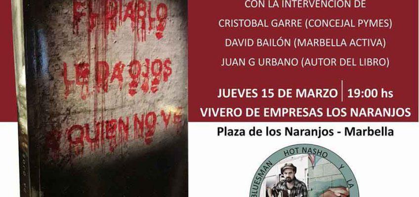 """Presentación del libro """"El diablo le da ojos a quien no ve"""", de Juan Jesús Urbano, en el Vivero de Empresas de Marbella"""