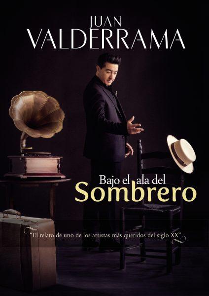 """El artista Juan Valderrama ofrece este sábado el espectáculo de teatro musical """"Bajo el ala del sombrero"""""""