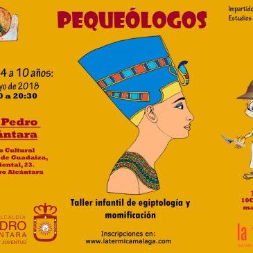 Cultura de San Pedro Alcántara y La Térmica presentan 'Pequeólogos', un taller infantil sobre el Antiguo Egipto
