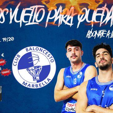 Club baloncesto Marbella ¡HEMOS VUELTO PARA QUEDARNOS!
